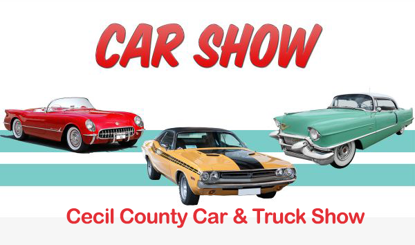 Cecil County Car & Truck Show