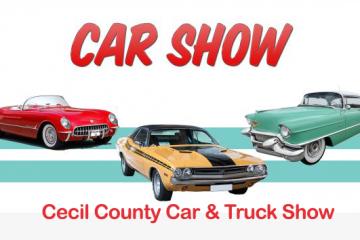 Cecil County Car & Truck Show